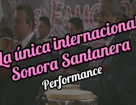 La única internacional Sonora Santanera