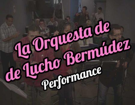 La Orquesta de Lucho Bermúdez